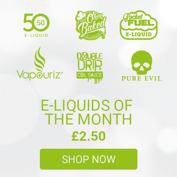 E Liquids of the month - From only £2.50 on - Shop now at Vapouriz