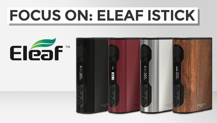 Focus on: Eleaf iStick