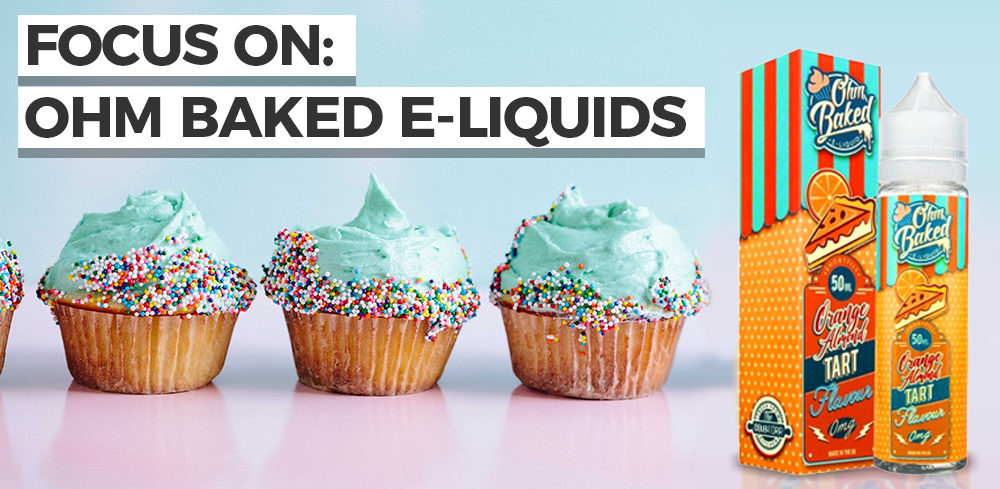Focus On: Ohm Baked E-liquids