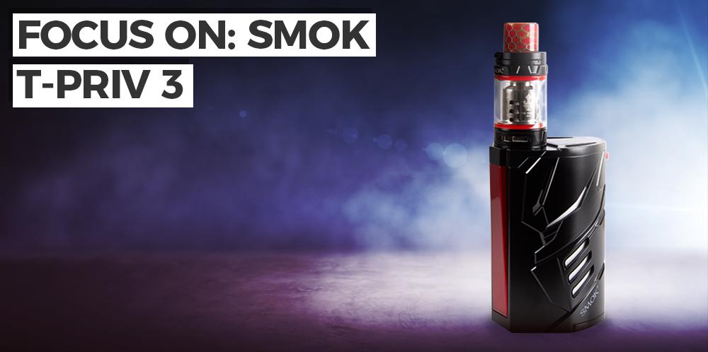 Focus On: Smok T-Priv 3