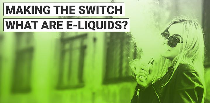 What are E-Liquids?