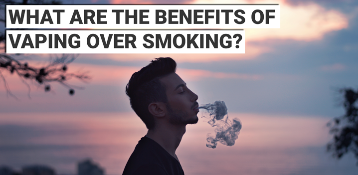 What are the benefits of vaping over smoking cigarettes?