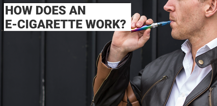 How Does An E-Cigarette Work?