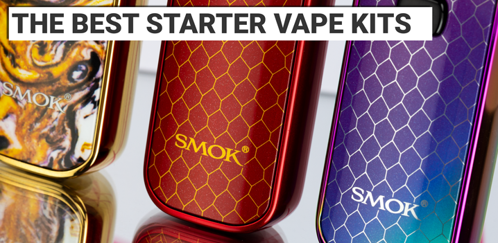 The Best Starter Vape Kits