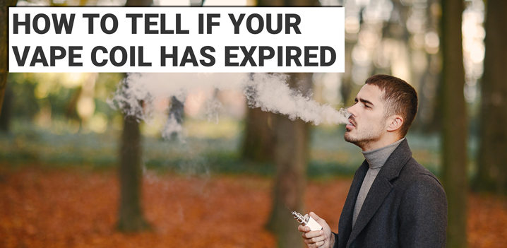How To Tell If Your Vape Coil Has Expired