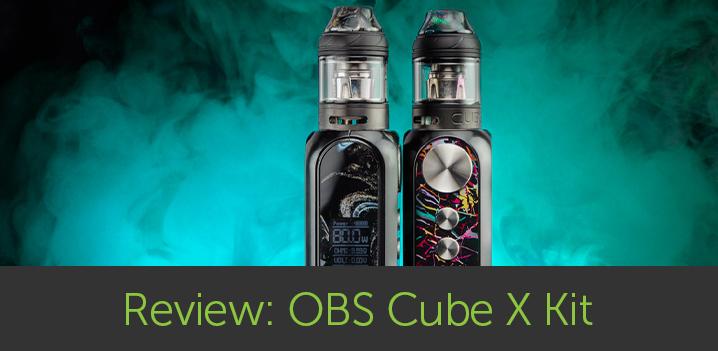 Vape Review: OBS Cube X E-Cig Kit 80W