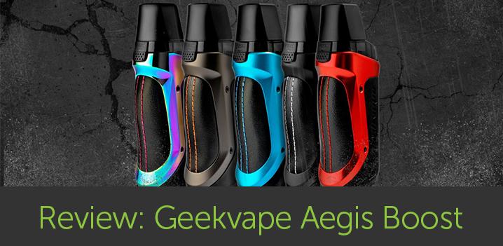 Vape Review: Geekvape Aegis Boost pod Mod