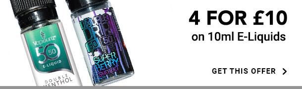 4 for £10 on 10ml E-Liquids