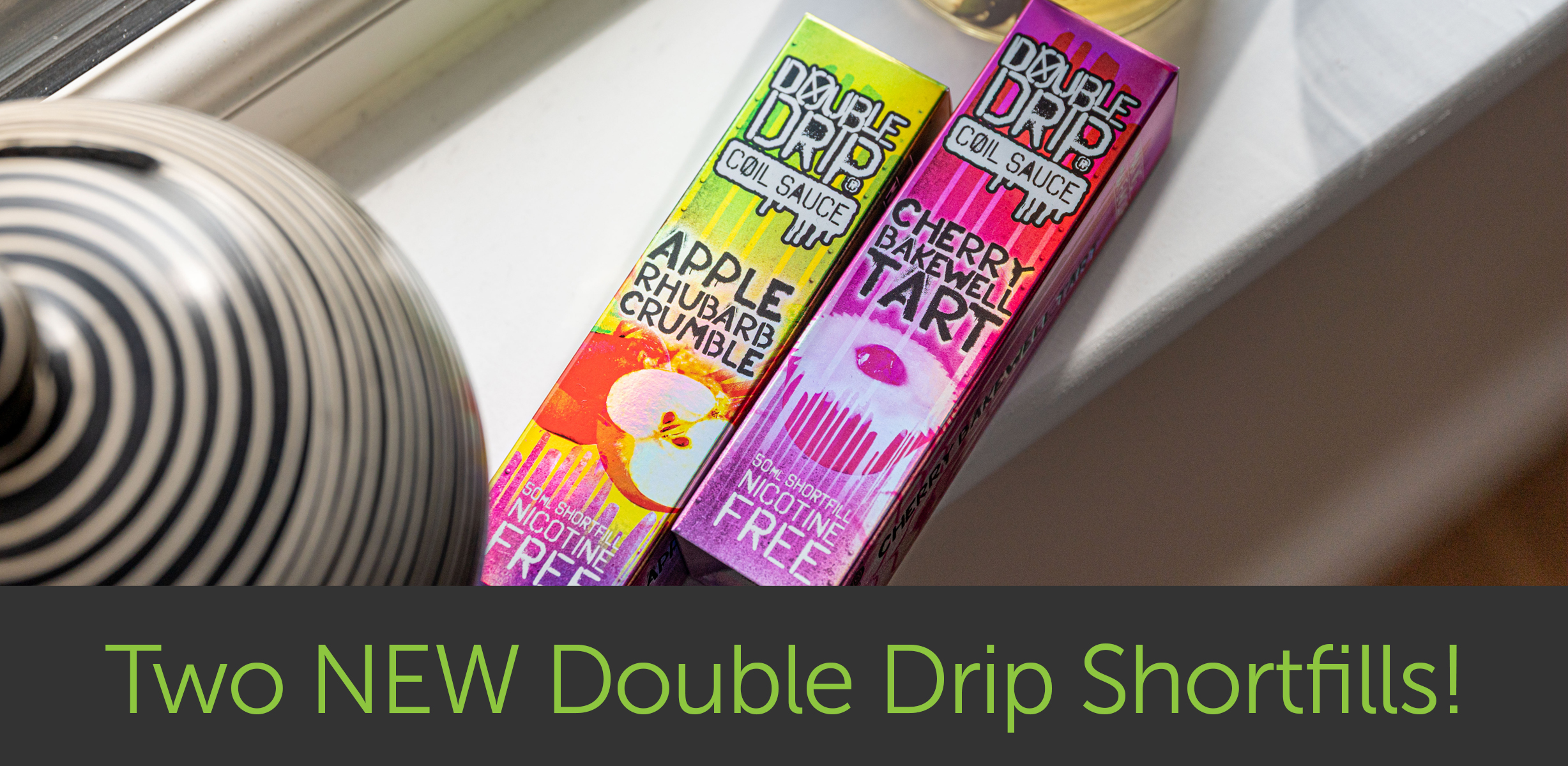 Two New Double Drip Shortfills!