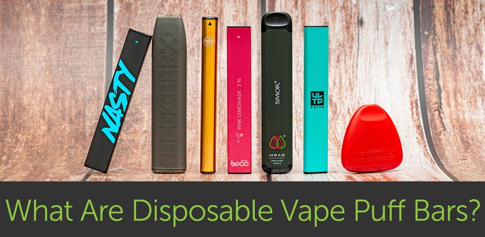 What Are Disposable Vape Puff Bars?