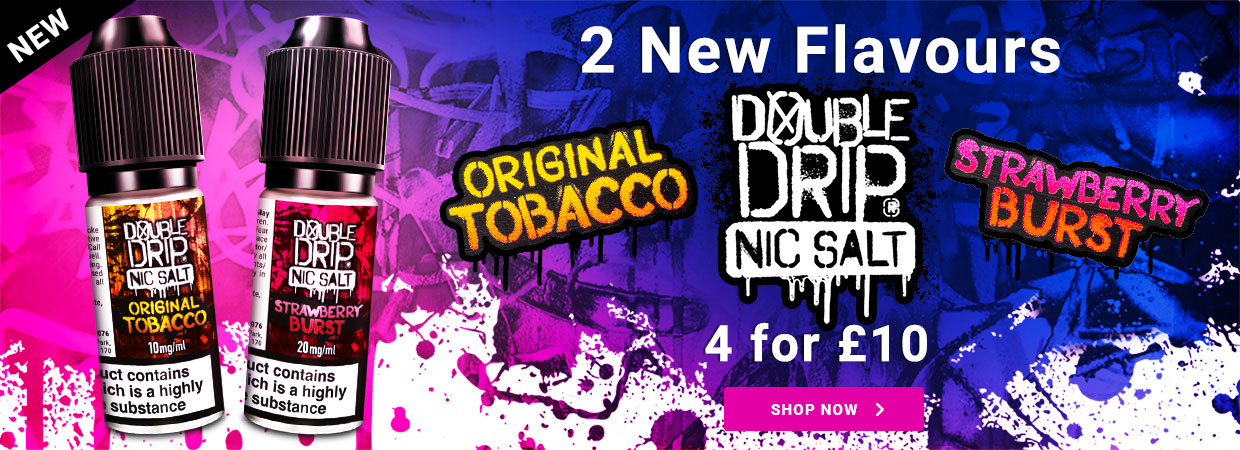 2 New Double Drip Nic Salt flavours. Original Tobacco and Strawberry Burst.