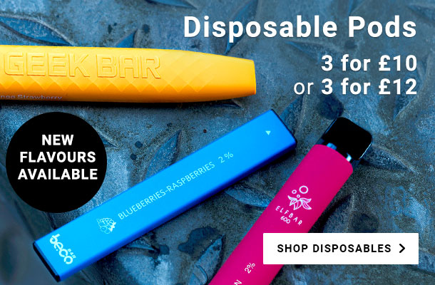 Disposable Pods. 3 for £10 or 3 for £12. NEW FLAVOURS AVAILABLE