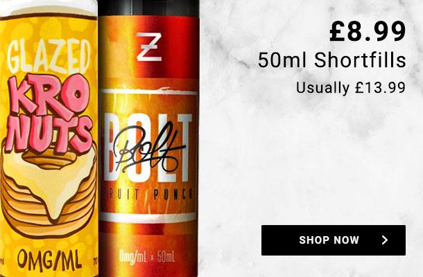 £8.99 50ml shortfills. Usually £13.99