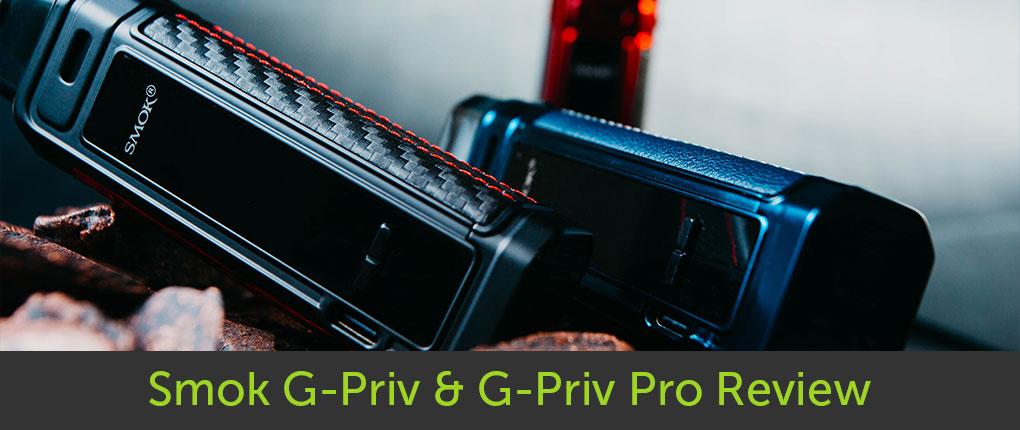 Smok G-Priv and G-Priv Pro Review