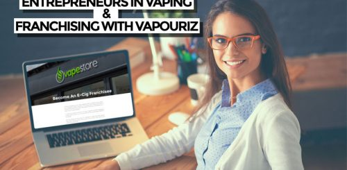 Entrepreneurs in vaping and franchise opportunities with Vapouriz