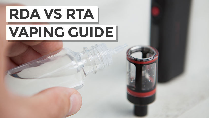RDA Vs RTA Vaping Guide