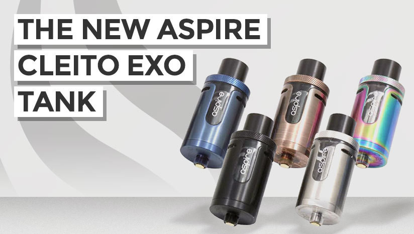 The New Aspire Cleito EXO Tank