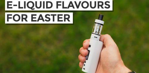 E-liquids for Easter