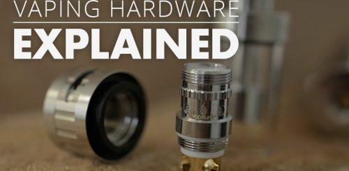 Vape hardware explained